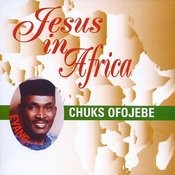 Jesus In Africa Songs