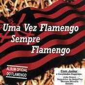 Uma Vez Flamengo, Sempre Flamengo Songs