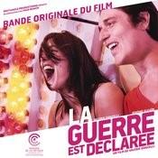 La Guerre Est Déclarée (Bande Originale Du Film) Songs