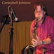 Carneyball Johnson Songs