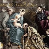 Unto Us A Child Is Born: Tudor Christmas Music By Tallis And Byrd Songs