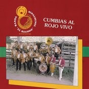 Cumbias Al Rojo Vivo Songs