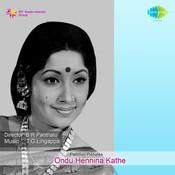 Ondu Hennina Kathe Songs