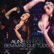 Bem Mais Que Tudo (Above All)  Song