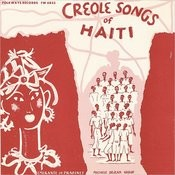 Folkways Records Presents: Creole Songs Of Haiti Songs