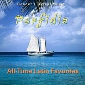 Reader's Digest Music: Perfidia - All-Time Latin Favorites Songs