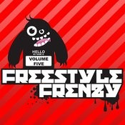 Essential Media Group Presents: Freestyle Frenzy, Vol.5 Songs