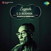 Legends S D Burman The Ageless All Rounder Volume 4 Songs