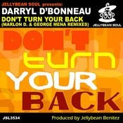 Don't Turn Your Back (Marlon D. & George Mena Club Mix) Song