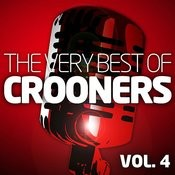 Crooners Vol. 4 - The Very Best Of (Remastered) Songs