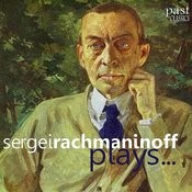 Rachmaninoff Plays... Songs