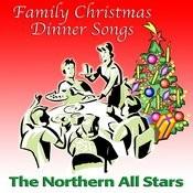Family Christmas Dinner Songs Songs