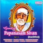 Gems Of Papanasam Sivan Vol-2 Songs