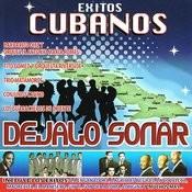 Exitos Cubanos - Dejalo Sonar Songs