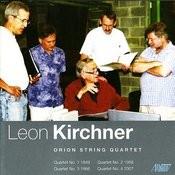 Leon Kirchner - Complete String Quartets Songs