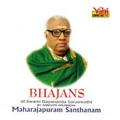Bhajans (Swami Dayananda Saraswathi) Songs