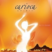Nuth Lounge, Carioca Spirit Songs