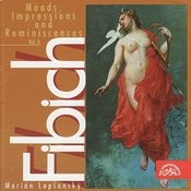 Fibich: Moods, Impression And Reminiscences, Vol.10 Songs