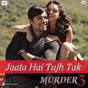 Jaata Hai Tujh Tak Songs