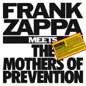 Frank Zappa Meets The Mothers Of Prevention Songs