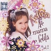 Are Mama O Fetita - Vol. 2 (Mother Has A Daughter - Vol. 2) Songs