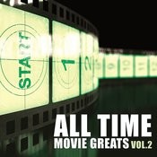 All Time Movie Greats Vol. 2 Songs