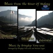 Tales From The River - Music From The River Of Mekong Songs
