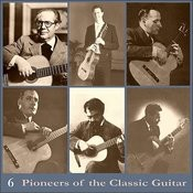 Pioneers Of The Classic Guitar, Volume 6 - Recordings 1937 Songs
