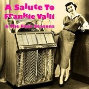 A Salute To Frankie Valli & The Four Seasons (Bonus Tracks) Songs