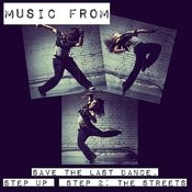 Street Dance: Music From Save The Last Dance / Step Up / Step Up 2: The Streets Songs