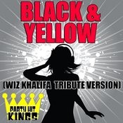Black & Yellow (Wiz Khalifa Tribute Version) Songs