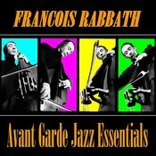 Avant Garde Jazz Essentials Songs