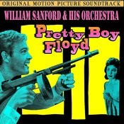 Pretty Boy Floyd (Music From The Original Soundtrack) Songs