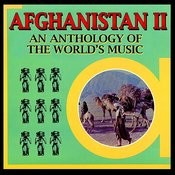 Anthology Of The World's Music - Afghanistan II Songs
