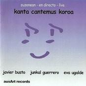 Kanta Cantemus Korua En Directo Songs