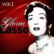 Lo Mejor De Gloria Lasso. Vol.1 Songs