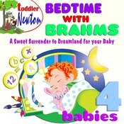 Bedtime With Brahms - 4 Babies Songs