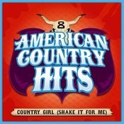 Country Girl (Shake It For Me) - Single Songs