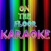 On The Floor (Karaoke) Songs