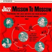 Jazz - Mission To Moscow Songs