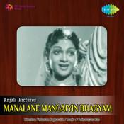 Manalane Mangaiyin Bhagyam Songs