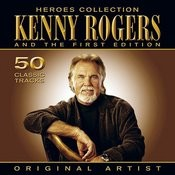 Heroes Collection - Kenny Rogers And The First Edition Songs