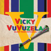 Blow Your Vuvuzela Song