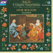 J.S. Bach: 8 Concerto Transcriptions, Nos.1 - 5, 8, 10 and 13 Songs