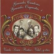 Grandes Cantores - Grandes Orquestas Vol 1 Songs