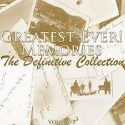 Greatest Ever! Memories - The Definitive Collection Volume 2 Songs