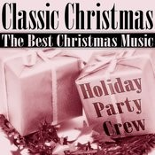 Classic Christmas (The Best Christmas Music) Songs
