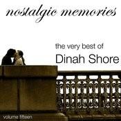 Nostalgic Memories-The Very Best Of Dinah Shore-Vol. 15 Songs