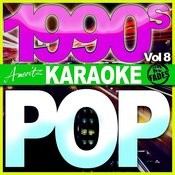 Karaoke - Pop - 1990's Vol 8 Songs