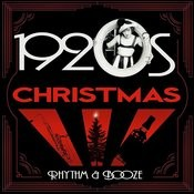 1920s Christmas - Rhythm & Booze Songs